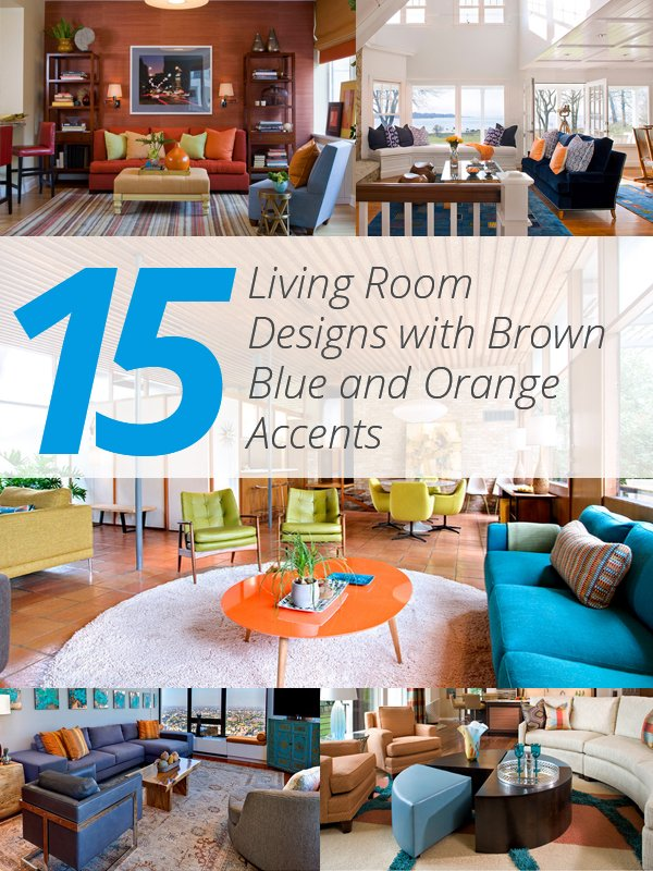Home design 15 stunning living room designs with brown for Blue and orange room