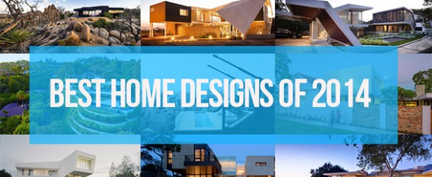 The Best Home Designs of 2014