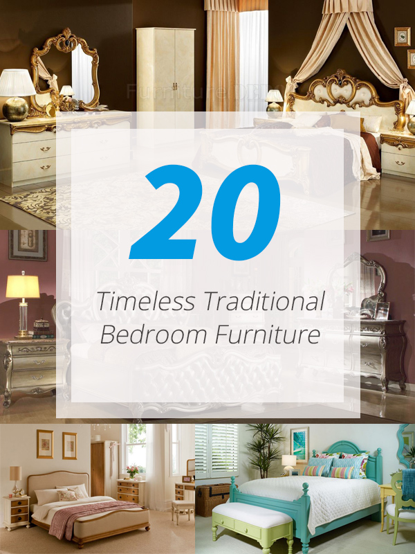 Timeless Bedroom Furniture To Traditional Furniture Bedroom Home Design 20 Timeless Traditional Bedroom Furniture
