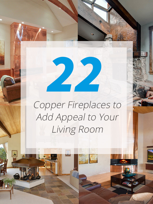 22 Copper Fireplaces to Add Appeal to Your Living Room Home