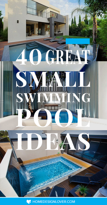 48 Great Small Swimming Pools Ideas Home Design Lover Fascinating Backyard Pool Designs Exterior