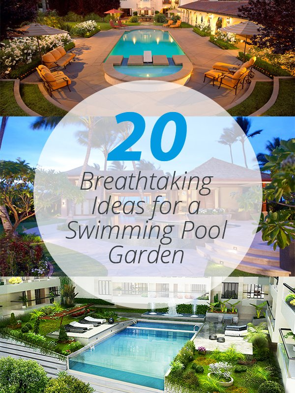 20 Breathtaking Ideas For A Swimming Pool Garden | Home Design Lover