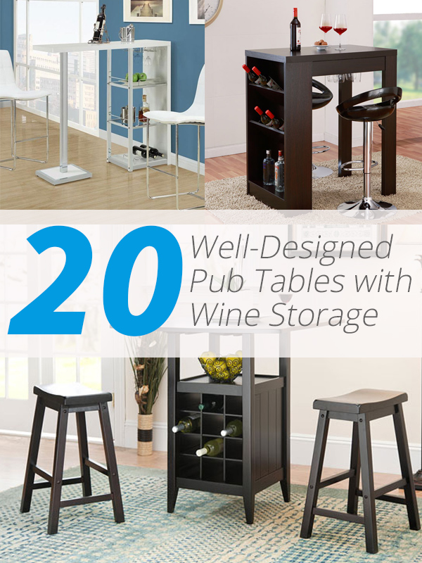 pub table wine storage & 20 Well-Designed Pub Tables with Wine Storage | Home Design Lover