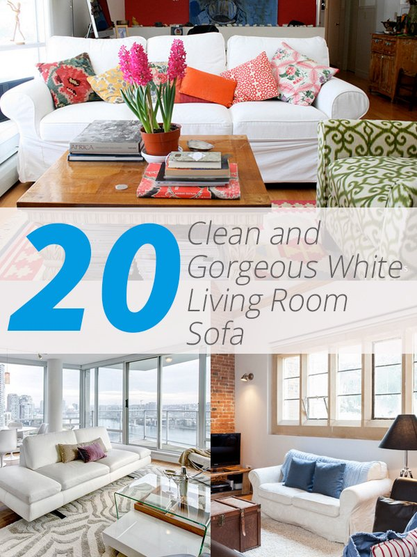 20 Clean And Gorgeous White Sofa Living Room Home Design Lover