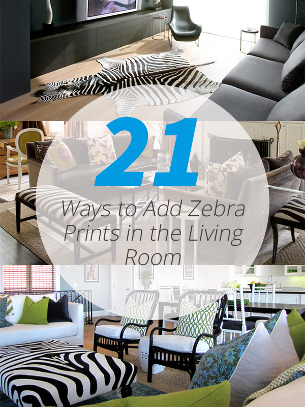 Decorate A Room: 21 Ways To Add Zebra Prints In The Living Room