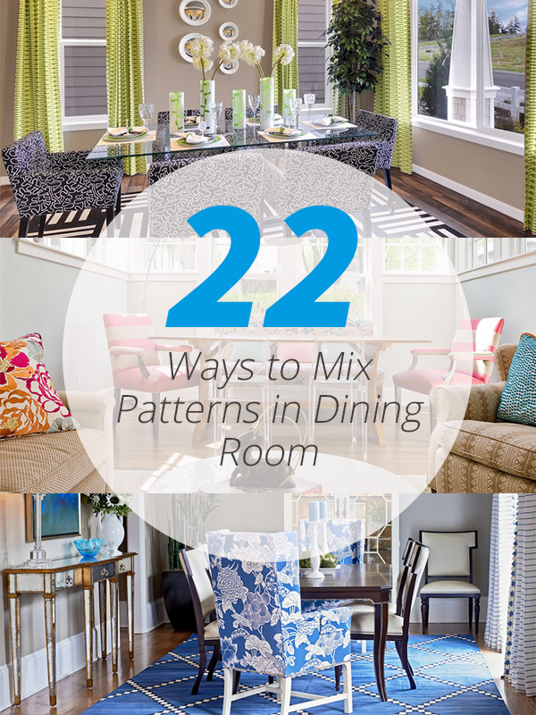 dining room pattern mixing