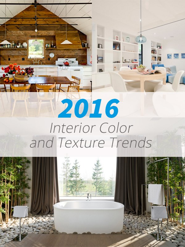 interior color and texture trends that you will see in 2016 home