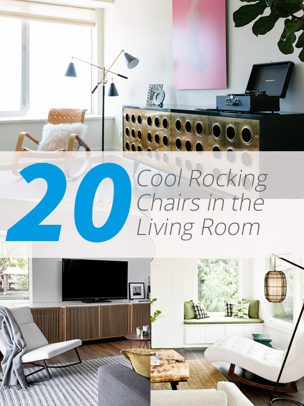 20 Cool Rocking Chairs In The Living Room Home Design Lover